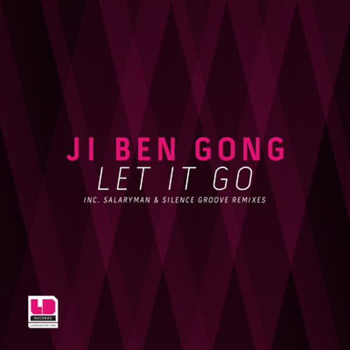 Ji Ben Gong - Let It Go (Salaryman rmx) [LuvDisaster] - OUT NOW!!