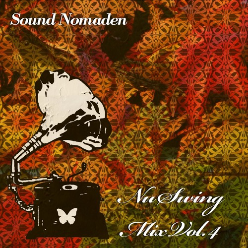 Sound Nomaden - Nu Swing Mix Vol. 4 (Electro Swing Mix)