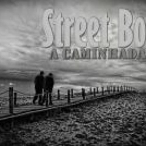 Street2Boys - A caminhada
