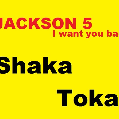 Jackson 5-I want you back (Shaka Tokat Deep House Remix)