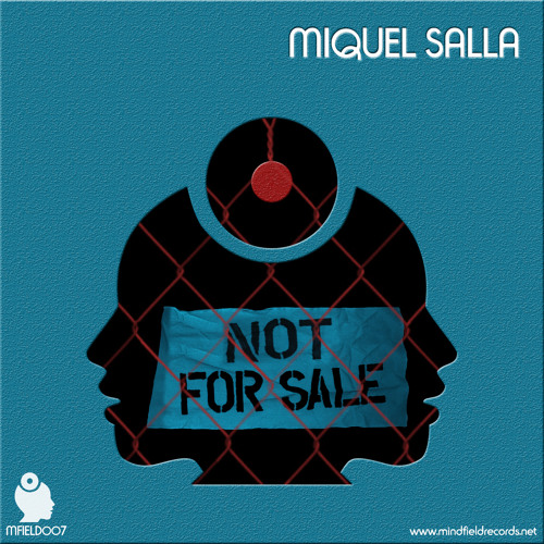 Miquel Salla - Not For Sale - Release Preview [MFIELD007] - Out Now!