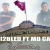 Roi 2 Bled feat Md-capo 2012 - Ma7kama