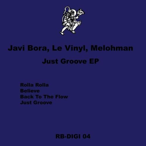 Javi Bora, Le Vinyl, Melohman - Back To The Flow (Original Mix) preview :: Robsoul (RB-DIGI 04)