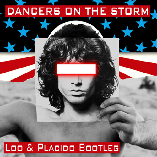 The Doors vs Robyn - Dancers On The Storm (Loo & Placido Bootleg)