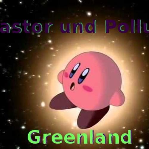 Kastor und Pollux - Greenland(Kirby's Gourmet race D'n'B Remix)