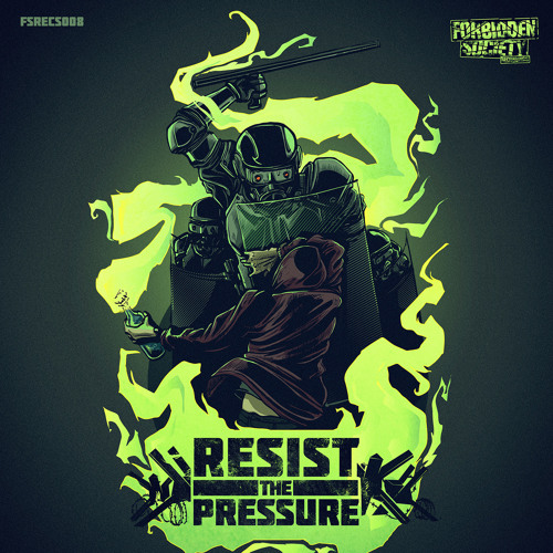 FORBIDDEN SOCIETY RESIST THE PRESSURE PROMO MIX