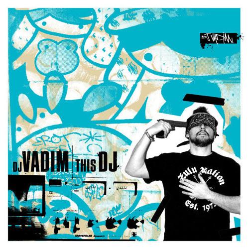 DJ Vadim - This DJ (Slick Shoota Remix)