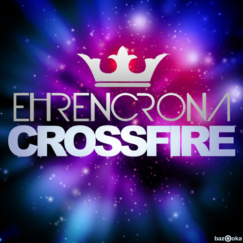 Ehrencrona - Crossfire (Original Mix) (OUT ON BEATPORT)