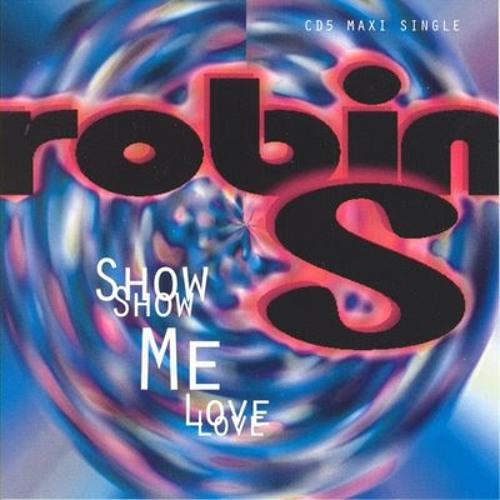Show Me Love - Robin S. (afrax Remix)