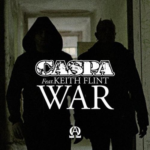 Caspa feat. Keith Flint - War (Original)