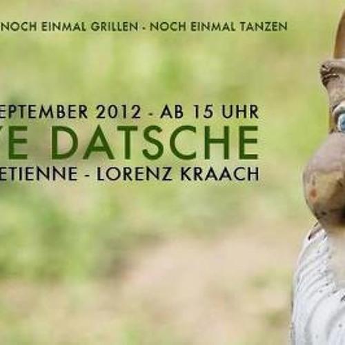 Renard @ Bye Bye Datsche (Closing Party) 16.09.12