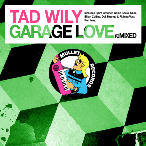 Tad Wily - Garage Love (Casio Social Club 'Time After Time' Remix) • (Preview)