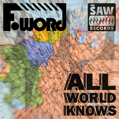 F-Word - All World Knows [FWreebee of the month (September)]