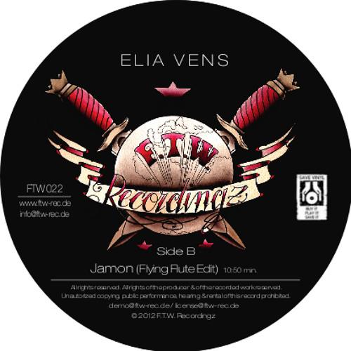 ELIA VENS - JAMON (FLYING FLUTE EDIT) [snippet]