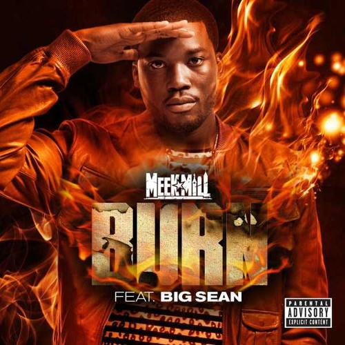 Meek Mill Ft. Big Sean - Burn