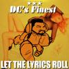 Let The Lyrics Roll (DC's Finest Edit)