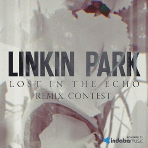 Linkin Park - Lost in the Echo (Remix)