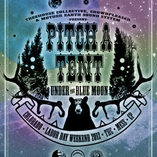 Live @ Pitch a Tent Under the Blue Moon