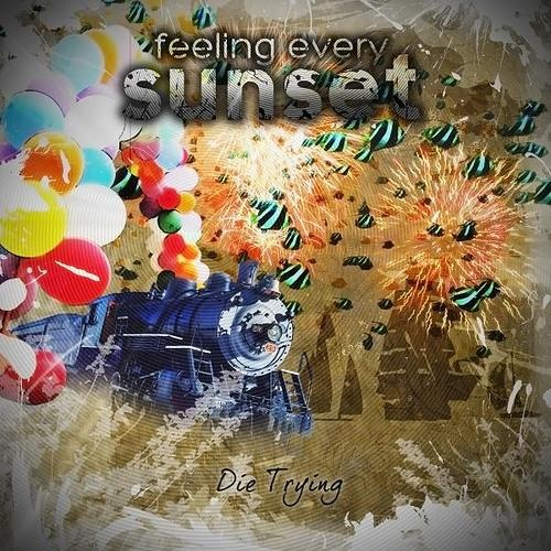 Feeling Every Sunset   Will You Remember