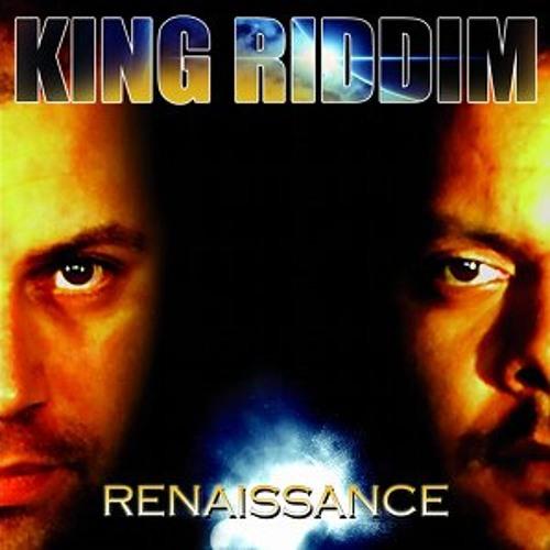 King Riddim - Renaissance