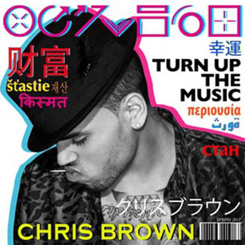 Chris brown-turn up the music