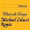 Claude Debussy - Claire De Lune (Michael Colucci remix) Download!