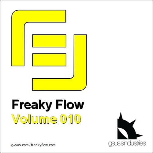 FREE DOWNLOAD - Freaky Flow - Volume 010
