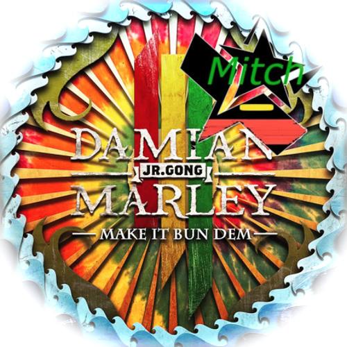 Make it Bun Dem (Mitch remix)