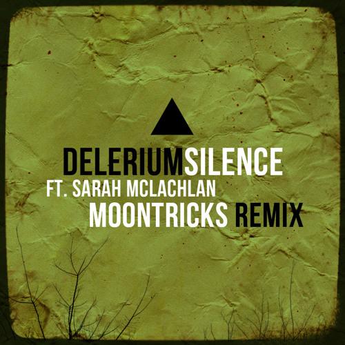 Delerium-Silence (Moontricks Remix)