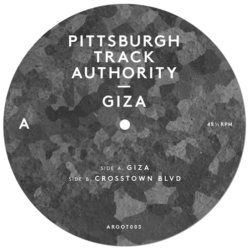 Pittsburgh Track Authority - Giza [ARGOT003 clips]