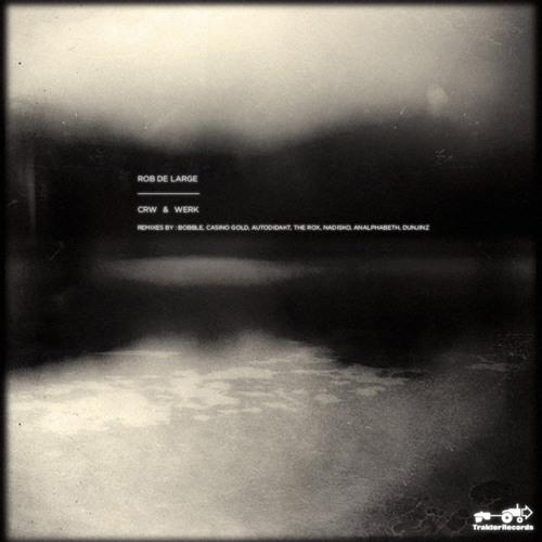 Rob De Large - CrW (Nadisko Remix) *preview*