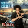 El Alfa - Con To Lo Cacabele (Oficial) Music New 2012 Dembow MiX