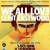 Fiesta musical y teatral - I LOVE CLINT EASTWOOD en El Steinvorth