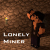 Lonely Miner - A Minecraft Parody of Gym Class Heroes Stereo Heart