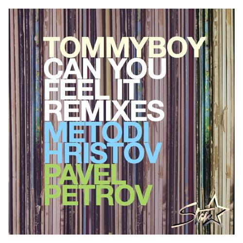 Tommyboy - Can you feel it ( Metodi Hristov Remix ) Preview