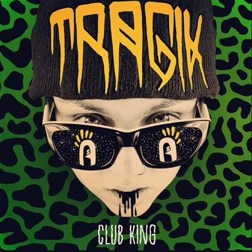 Tragik - Club King