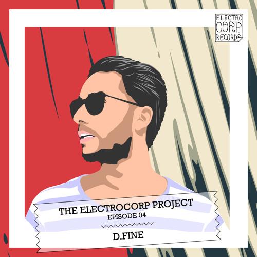 D.Fine (Discobelle Records)  - Electrocorp Mixtape #02