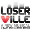 """Ticket Outta Loserville"" (Loserville The Musical)"