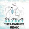 Delorentos - Secret (The Leadings Remix)