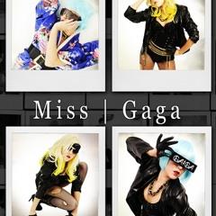 Miss Gaga Demo
