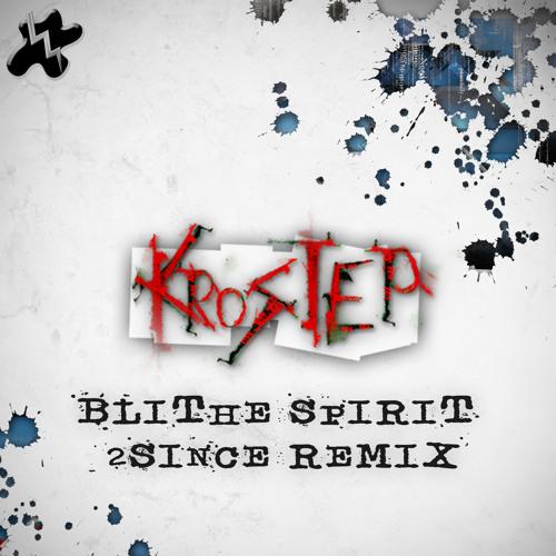 Krostep - Blithe Spirit (original mix)