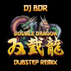 Dj BDR - Double Dragon (Dubstep Remix) [FREE MP3]