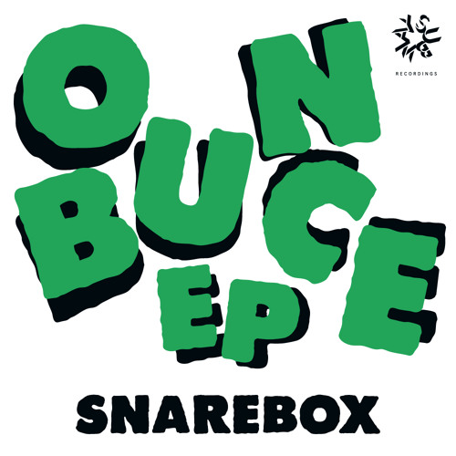 Snarebox - Bounce EP - OUT NOW! (Subway)