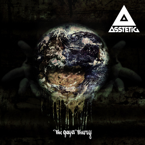 Asstetic - The Gaya Theory - OUT NOW!!!!