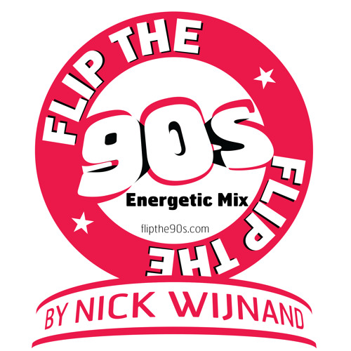 Flip the 90s Energetic Mix by Nick Wijnand