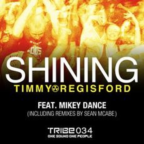 Timmy Regisford - 'Shining' feat. Mikey Dance (Sean McCabe Remix) Preview
