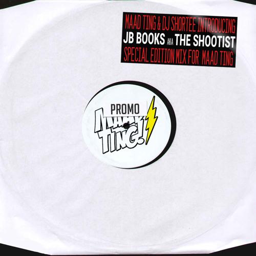 Maad Ting & Dj Shortee introducing JB Books aka The Shootist MIX