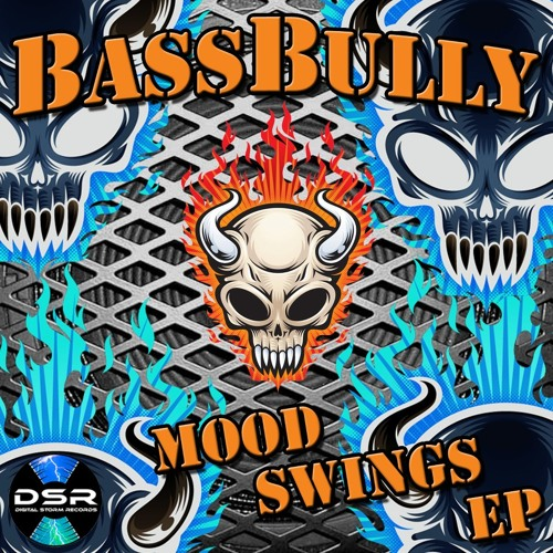 BassBully- BadBoy (Mood Swings EP)