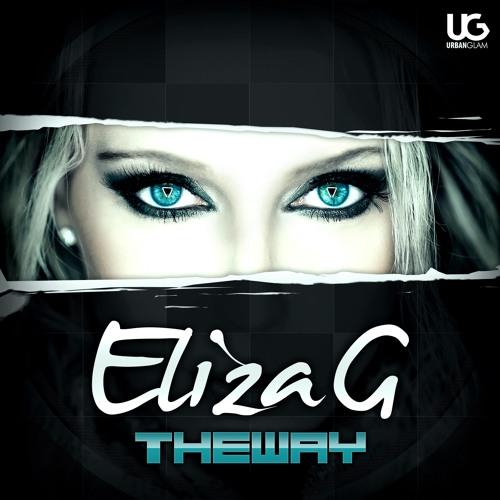 ELIZA G - THE WAY (Original radio version)