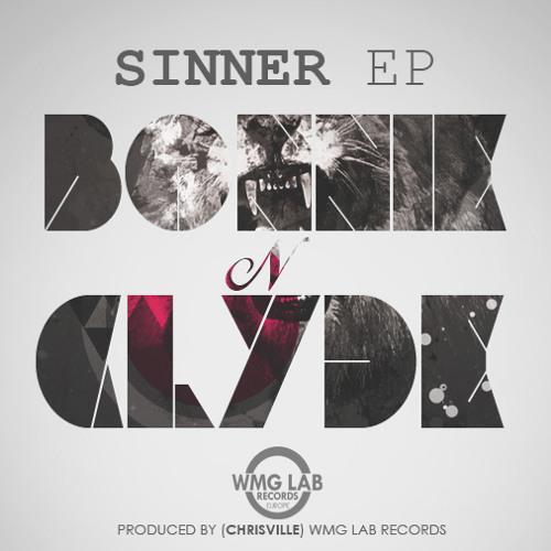 Bonnie N Clyde - Sinner EP | WMG Lab Records